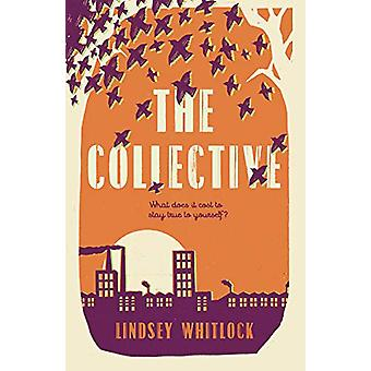 The Collective by Lindsey Whitlock - 9781782692171 Book