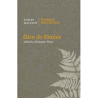 Dain Do Eimhir by Sorley Maclean - Christopher Whyte - 9781846970252