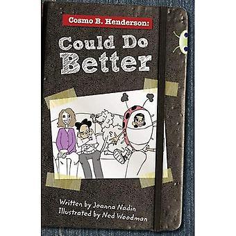 Cosmo B. Henderson: Besser machen könnte: (rote B/NC 5 b) (BUG CLUB)