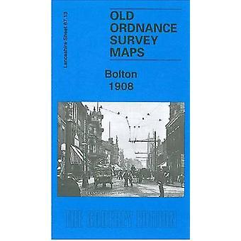 Bolton 1908 - Lancashire Sheet 87.13 by Alan Godfrey - 9780850540468 B