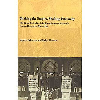 SHAKING THE EMPIRE SHAKING (Studies in Austrian Literature, Culture and Thought)