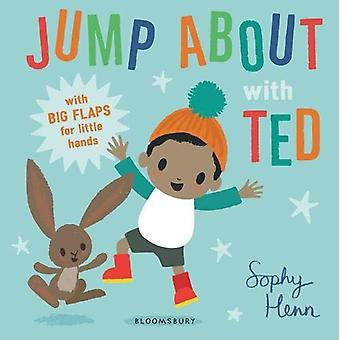 Jump About with Ted by Sophy Henn - 9781408888803 Book