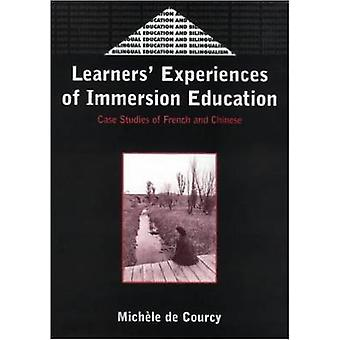 Learners' Experience of Immersion Education - Case Studies of French a