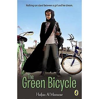 The Green Bicycle by Haifaa Al Mansour - 9780147515032 Book