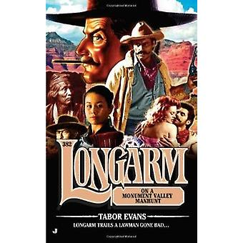 Longarm on a Monument Valley Manhunt by Tabor Evans - 9780515148374 B