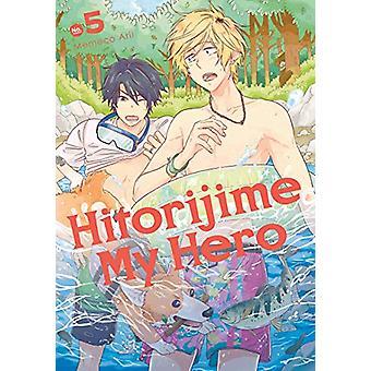 Hitorijime My Hero 5 By Memeko Arii - 9781632368393 Kirja