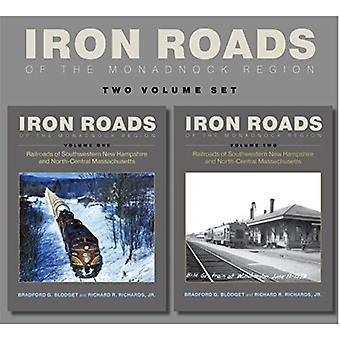 Iron Roads of the Monadnock Region by Blodget & Bradford G.Richards & Richard R.