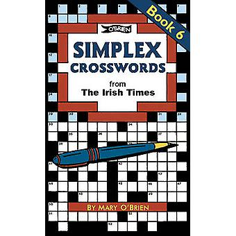 Simplex Crosswords Book 6  from The Irish Times by Mary O Brien