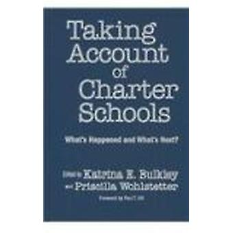 Taking Account of Charter Schools - What's Happened and What's Next? b
