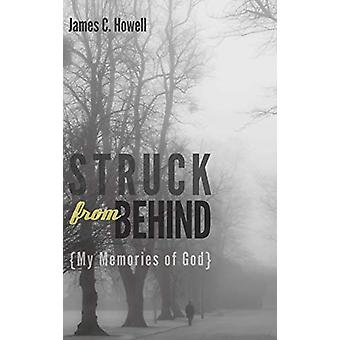 Struck from Behind by James C Howell - 9781498214889 Book