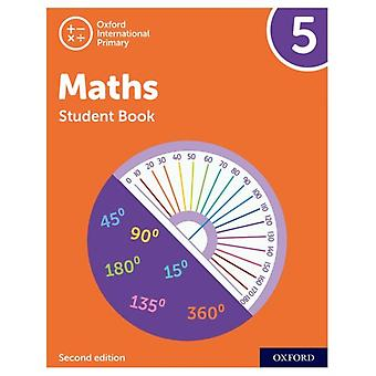 Oxford International Primary Maths Second Edition Student Book 5 par Tony CottonCaroline ClissoldLinda GlithroCherri MoseleyJanet Rees