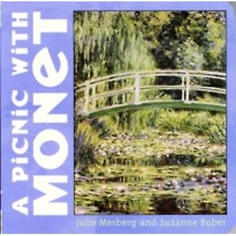 Picnic With Monet by Julie MerbergSuzanne Bober