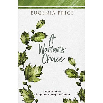 A Womans Choice by Eugenia Price