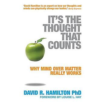 Its The Thought That Counts by Hamilton & David R.