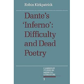Dante's Inferno: Difficulty and Dead Poetry