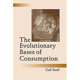 The Evolutionary Bases of Consumption (Marketing and Consumer Psychology)