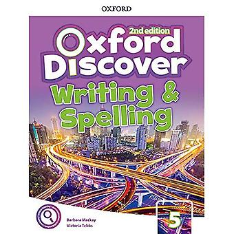 Oxford Discover: Level 5: Writing and Spelling Book (Oxford Discover)
