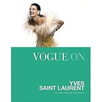 Vogue on: Yves Saint Laurent (Vogue on Designers)
