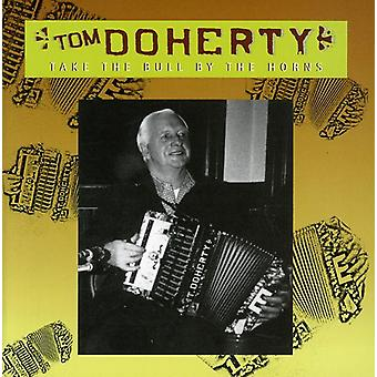 Tom Doherty - Take the Bull by the Horns [CD] USA import
