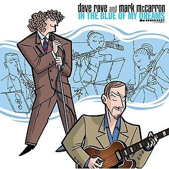 Rave/McCarron - In the Blue of My Dreams [CD] USA import