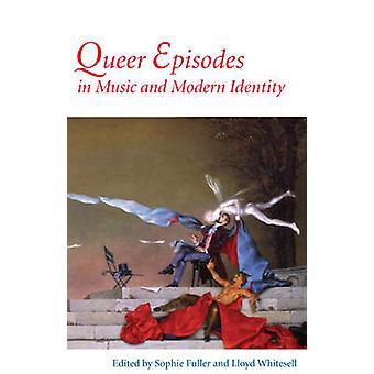 Queer Episoden in Musik und moderne Identität von Dr. Sophie Fuller - Ll