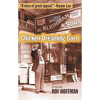 Soñar con maíz por Roy Hoffman - libro de 9780820328164 de pollo