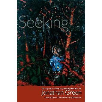 Söker - poesi och prosa inspirerad av konsten att Jonathan Green av Kw