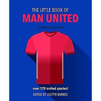 O pequeno livro do Man unida por Justyn Barnes - livro 9781780979670