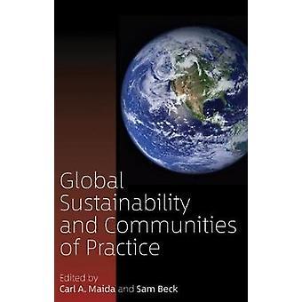 Durabilité de la planète et communautés de pratique par Carl A. Maida-
