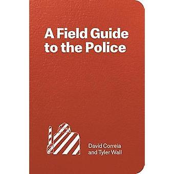Policja - Field Guide przez David Correia - 9781786630148 książki