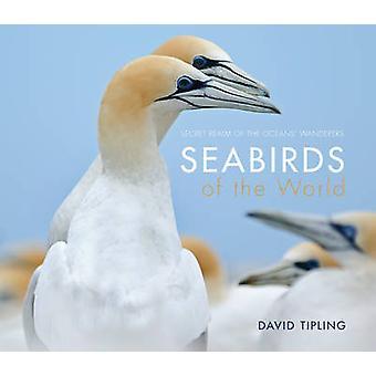 Sjöfåglar av världen av David Tipling - 9781921517679 bok