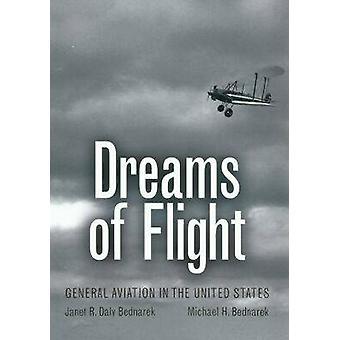 Dromen van vlucht - General Aviation in de Verenigde Staten door Janet R. B