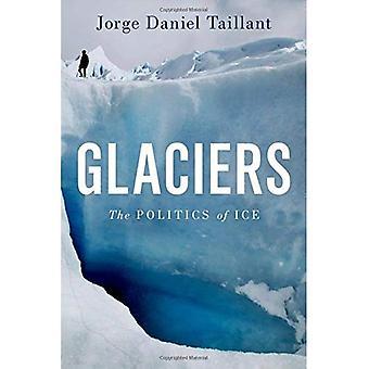 Gletscher: The Politics of Ice