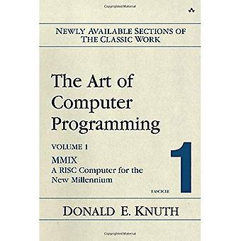 El arte de la programación de volumen 1 fascículo 1 MMIX una computadora RISC para el nuevo milenio