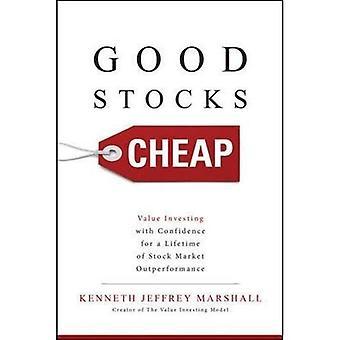 Goede voorraden goedkoop: Waarde te investeren met vertrouwen voor een mensenleven van Stock Market Outperformance (managementboeken)