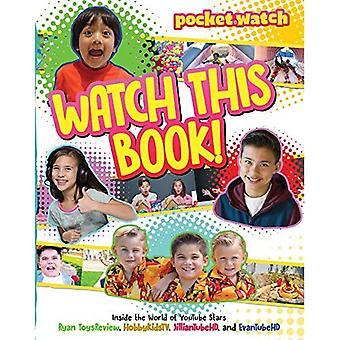 Visionnez ce livre!: à l'intérieur de l'univers de Youtube étoiles Ryan Toysreview, Evantubehd, Jilliantubehd, Hobbykidstv (Pocket.Watch)