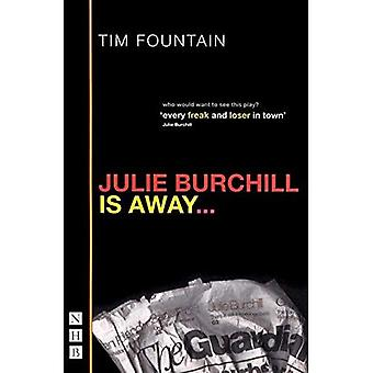 Julie Burchill Is Away: Re-Issue