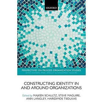 CONSTRUCT IDENTITY AROUND ORGANIZ PROS P by Schultz & Maguire et al