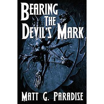 Bearing The Devils Mark by Paradise & Matt