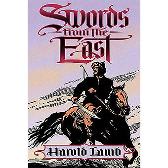 Swords from the East by Lamb & Harold