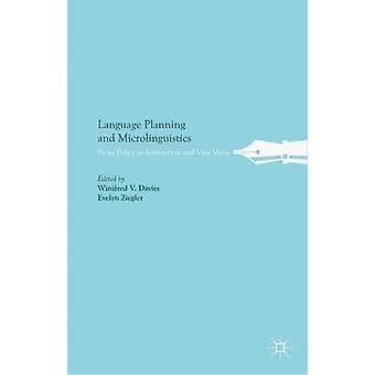Språkplanering och Microlinguistics från politik till interaktion och Vice Versa av Davies & Winifred V.