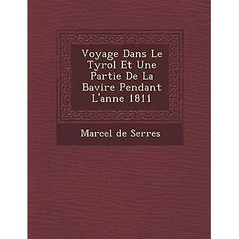 Voyage Dans Le Tyrol Et Une Partie De La Bavire vedhæng Lanne 1811 af Serres & Marcel de