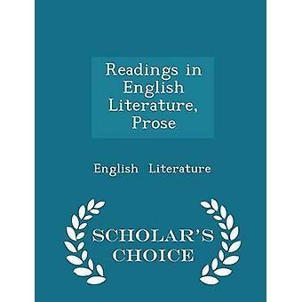 Lesungen in englischer Literatur Prosa Gelehrte Wahl Ausgabe von Literatur & Englisch