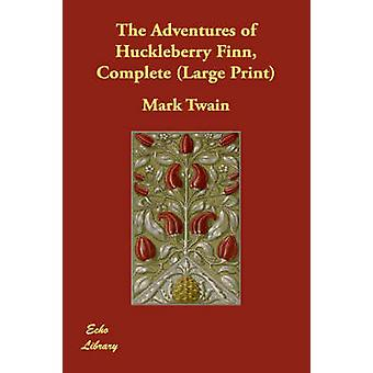 Le avventure di Huckleberry Finn Twain completano & Mark