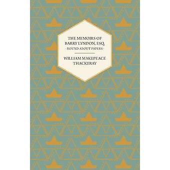 Memoarer av Barry Lyndon Esq. runt omkring papper av Thackeray & William Makepeace
