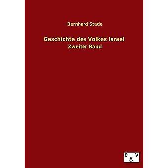 إسرائيل Geschichte des فولكيس برنارد ستاد &