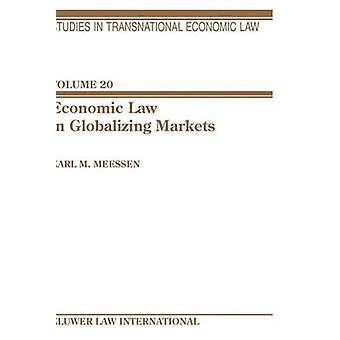 Droit économique dans la mondialisation des marchés par Meessen & Karl M.