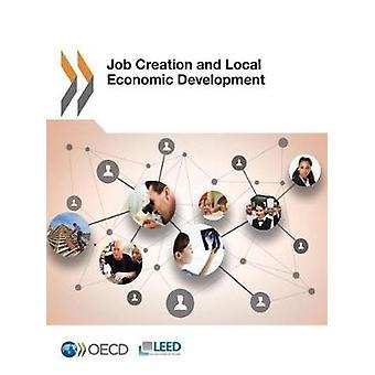 Scheppen van werkgelegenheid en plaatselijke economische ontwikkeling door de OESO