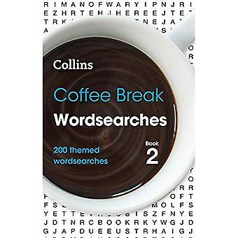 Kaffepause Wordsearches bog 2: 200 tema wordsearches