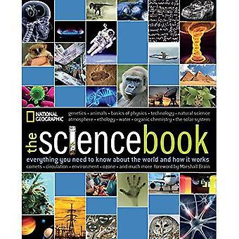 Das Wissenschaftsbuch: Alles was Sie über die Welt wissen müssen und wie es funktioniert